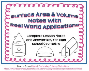 Surface Area and Volume Notes with Real World Application Word Problems