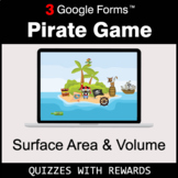 Surface Area and Volume | Pirate Game | Google Forms | Dig