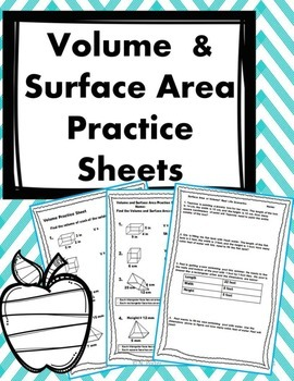 Surface Area and Volume Practice Sheets