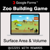 Surface Area and Volume | Zoo Building Game | Google Forms