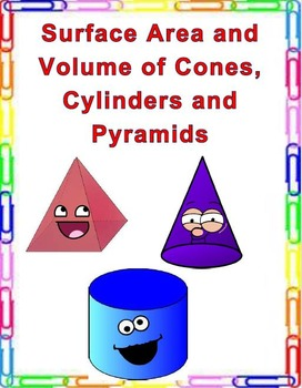 Surface Area and Volume of Cones, Cylinders and Pyramids