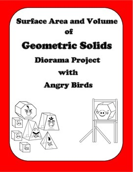 Geometry: Surface Area and Volume of Geometric Solids with Angry Birds