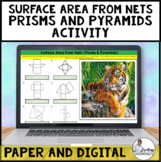 Surface Area from Nets Prisms and Pyramids Activity Digital and Print