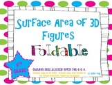 Surface Area of 3D Figures (Aligned to CCSS 6.G.4)