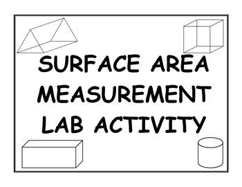 Surface Area of 3D Solids Measurement Lab Activity