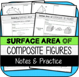 Surface Area of Composite 3D Figures NOTES & PRACTICE