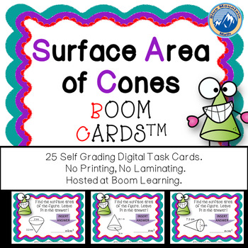 Surface Area of Cones Boom Cards--Digital Task Cards