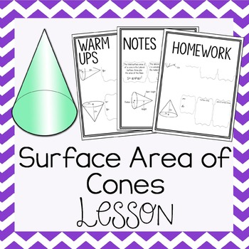 Surface Area of Cones ~ Warm Up, Notes, & Homework by ...