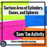 Surface Area of Cylinders, Cones, and Spheres Sum 'Em Activity