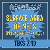 Surface Area of Nets Quiz (TEKS 7.9D)