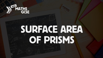 Surface Area of Prisms - Complete Lesson