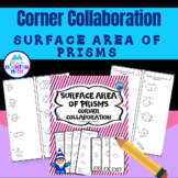 Surface Area of Prisms Corner Collaboration