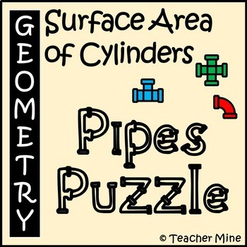 Surface Area of Cylinders - Pipes Puzzle Activity