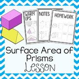 Surface Area of Prisms ~ Warm Up, Notes, & Homework