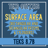 Surface Area of Prisms and Cylinders Quiz (TEKS 8.7B)