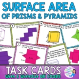 Surface Area of Prisms and Pyramids Task Cards