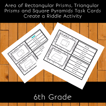 6th Grade Surface Area Task Cards Create a Riddle Activity
