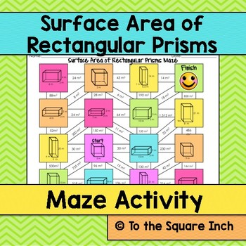 Surface Area of Rectangular Prisms Maze by To the Square Inch- Kate ...