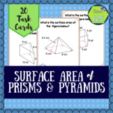 Surface Area of Pyramids and Prisms Task Cards