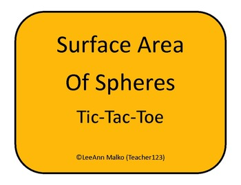 Surface Area of Spheres Tic-Tac-Toe