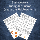 Surface Area of Triangular Prisms Create a Riddle Activity