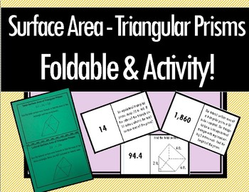 Surface Area of Triangular Prisms - Foldable & Dominoes!