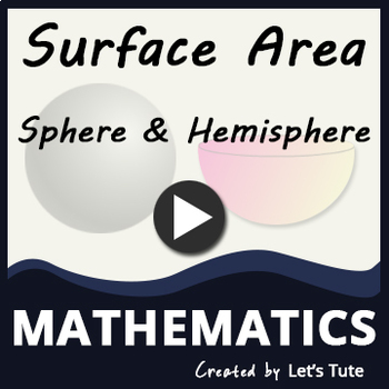 Surface Area of a Sphere & a Hemisphere