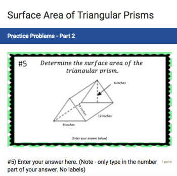 Surface Area of a Triangular Prism - (Google Form & Video Lesson!)