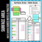 Surface Area Notes with Nets Given & Practice DIFFERENTIAT