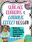 Surface Currents & Coriolis Effect Lesson (Notes, Presentation, and Activity)