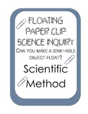 Surface Tension Scientific Method Inquiry Experiment: Float a paper clip