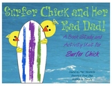Surfer Chick and Her Rad Dad Book Study Unit