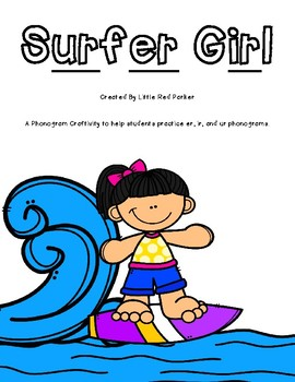 Surfer Girl er, ir, and ur Sort