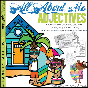 All About Me - Responsibility and Adjectives