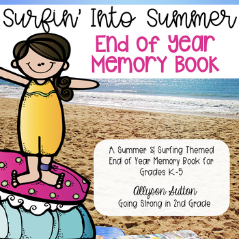Surfin' Into Summer End of Year Memory Book