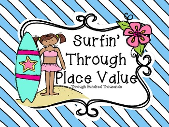 Surfin' Through Place Value-Numbers Through Hundred Thousands