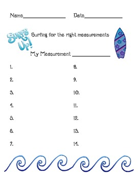 Surfing For the Right Measurements!