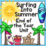 End of the Year Activities: Surfing Into Summer Unit -A Week of Learning and Fun
