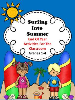 End Of Year Activities - Surfing Into Summer