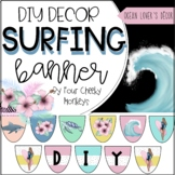 Surfing / Ocean Theme Classroom Decor Editable Banner / Bu