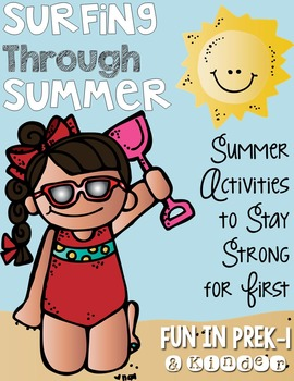 Surfing Through Summer: Activities to Stay Strong for First