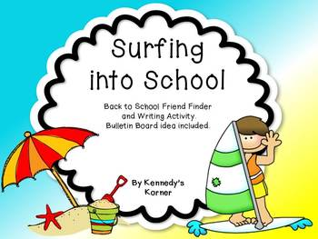 Surfing into School ~ Friend Finder with Writing Activity