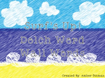 Surfs Up! Dolch Word Wall (All Word Lists)