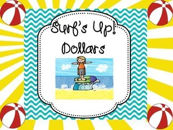 Surf's Up! Dollar Incentives