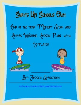 Surfs Up! Schools Out! Memory Book and Letter Writing