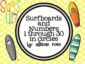 Surf's Up-Surfboards and Numbers 1-30 in circles