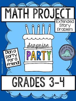 Surprise Party: A Math Project for 3rd and 4th Graders