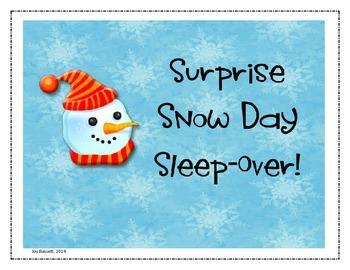 Surprise Snow Day Sleep-Over!