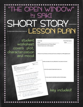 """The Open Window"" by Saki short story lesson plan"