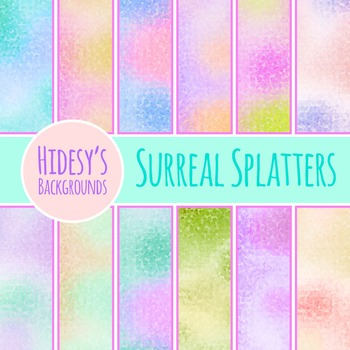 Surreal Splatters Backgrounds  / Digital Papers Clip Art Commercial Use
